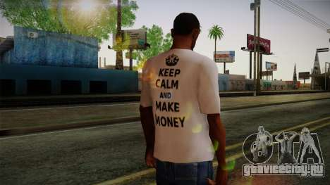 Fler Keep Calm And Make Money Shirt для GTA San Andreas второй скриншот