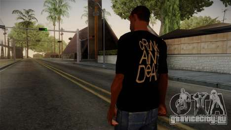 Crunk Aint Dead Shirt Black для GTA San Andreas второй скриншот