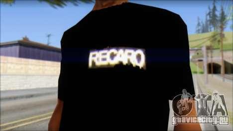 Recaro T-Shirt для GTA San Andreas третий скриншот
