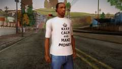 Fler Keep Calm And Make Money Shirt для GTA San Andreas