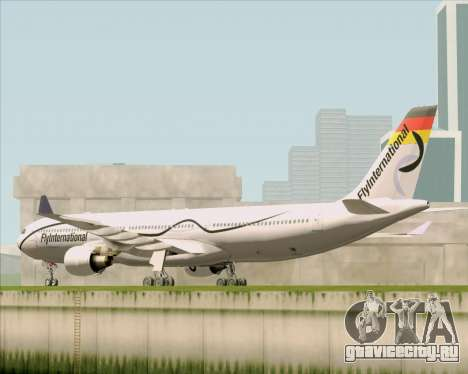 Airbus A330-300 Fly International для GTA San Andreas вид сзади слева