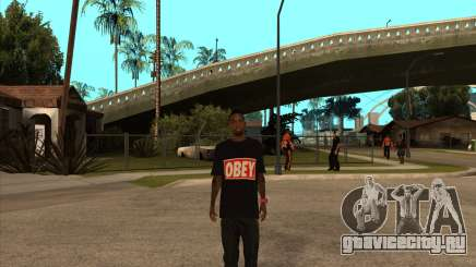 Obey Nigga для GTA San Andreas