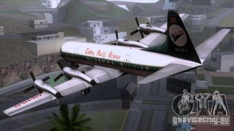 L-188 Electra Cathay P для GTA San Andreas вид слева