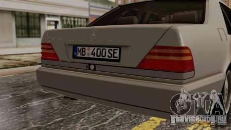 Mercedes-Benz W140 400SE 1992 для GTA San Andreas вид сзади