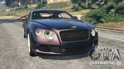 Bentley Continental GT 2012 v1.1 для GTA 5