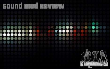 SA Sound Overhaul Mod 2013 для GTA San Andreas