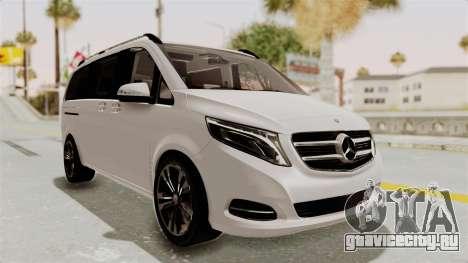 Mercedes-Benz V-Class 2015 для GTA San Andreas вид справа