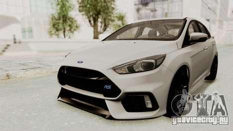 Ford Focus RS 2017 для GTA San Andreas вид сзади слева