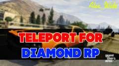 Телепорт для Diamond RP для GTA San Andreas