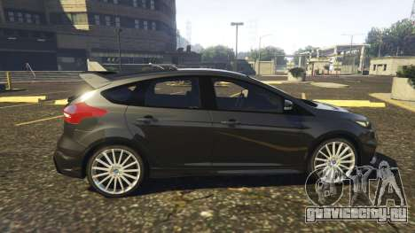 Ford Focus RS 2016 для GTA 5 вид слева