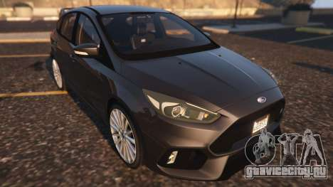 Ford Focus RS 2016 для GTA 5 вид сзади