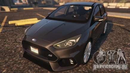 Ford Focus RS 2016 для GTA 5